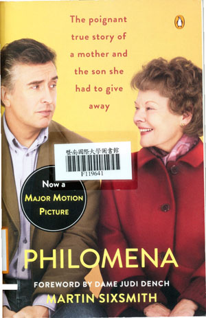 Philomena :a mother, her son, and a fifty-year search