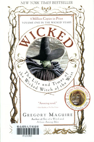 Wicked :the life and times of the wicked witch of the West